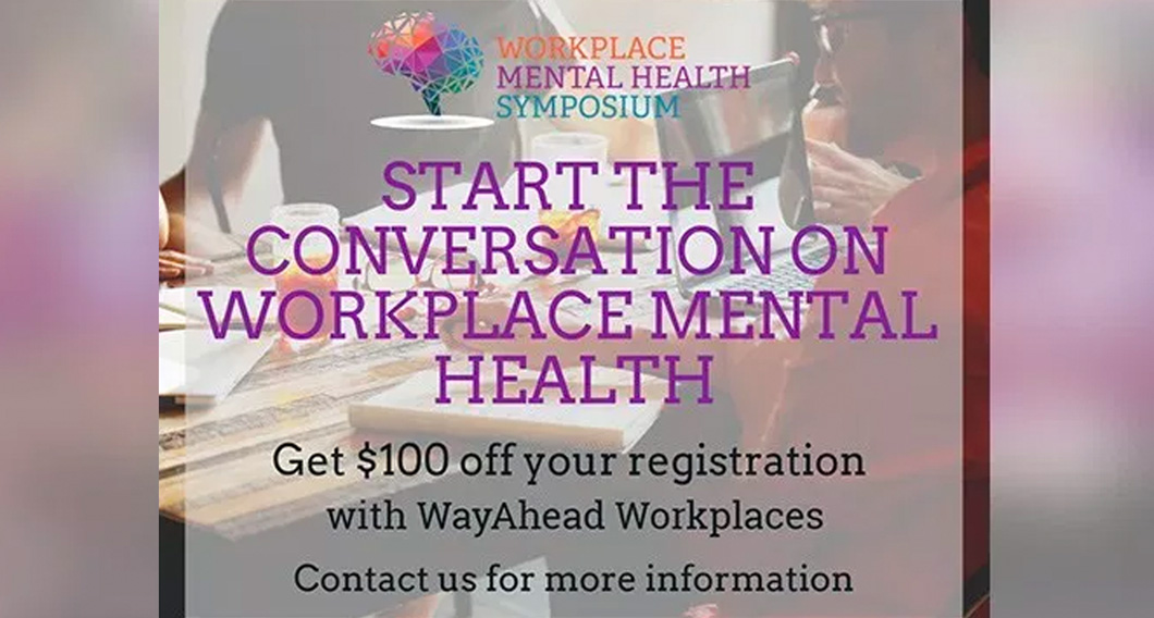Workplace Mental Health Symposium -  Discount for WayAhead Workplaces Members